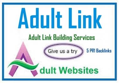 Create AduIt Website Link For 2 Month on My 5 Backlink Sites