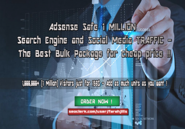 Adsense Safe 1 MILLION Search Engine and Social Media TRAFFIC