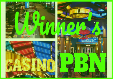 Topmost Casino & Gambling PBN Network - High TF CF DA PA - Handwritten Content by Full-Time Writers