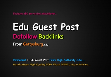 Write And Publish A Edu Guest Post With Dofollow Backlinks From Authority Site