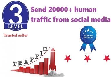 send 20000+ human traffic from google,twitter,yahoo etc