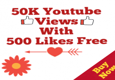 Safe 50k Youtube Views 500 Likes Free  No Drop Youtube Views