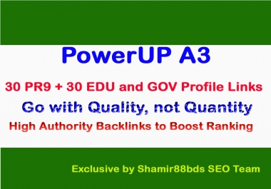 PowerUP A3 - Manual 30 PR9 + 30 EDU and GOV Profile Links to Boost Ranking of Website or Video