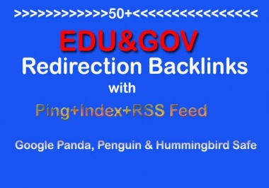 Make 50 Edu and Gov Redirect Backlinks(PR10-PR5) with Ping+Index+RSS Feed