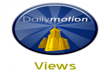 Give You 100000 HQ Dailymotion Views On Any Video