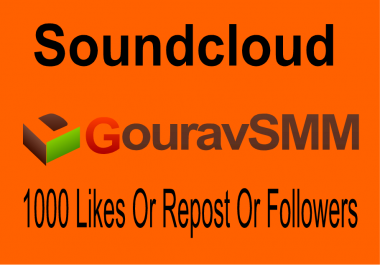 Soundcloud 1000 Followers or likes or reposts Best Quality