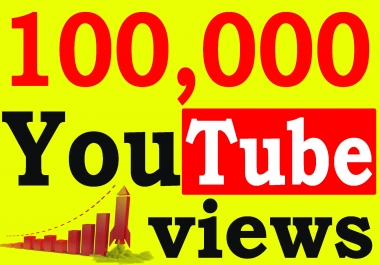 Fast 100,000+ High Retention 90 To 100 percent YouTube Views