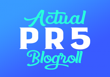 Actual 2X PR5 Permanent Blogroll or Contextual Backlink
