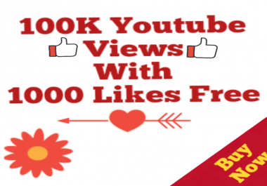 Safe 100k Youtube Views 1000 Likes Free No Drop  Super speed