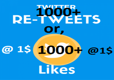 i will get you 1000+ Retweets or favorites Instantly