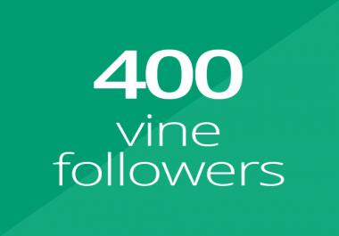 400 High Quality Vine followers