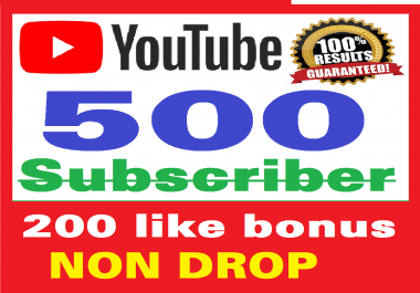 Add 500+ Real Youtube Subscribers & 200+ Likes YT Safe and Non Drop, Instant Start , top Youtube Views