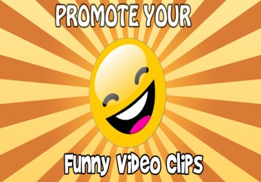 Promote Your Funny Clips Video on Funny Social Media Channels Help it Go Viral!