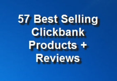 give a list of 57 best selling clickbank products + 5... for $1