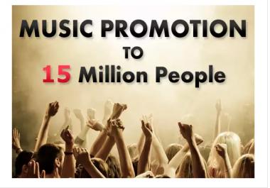 do tantalizing music promotion to 15million people