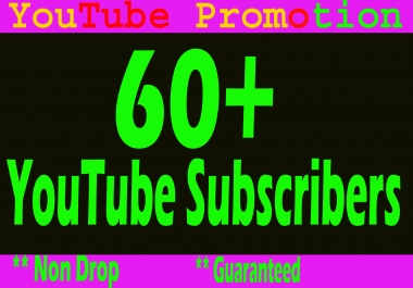 Guarantee and safe 60 YouTube Subscribers