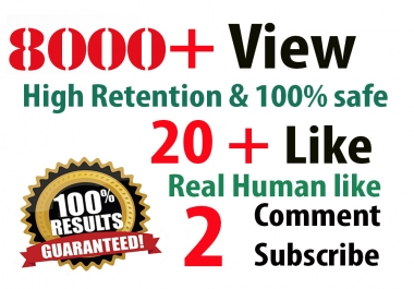 8,000  HR youtube Views + 200 youtube Likes +  50  subscribers