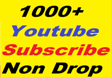 Safe 1000+ YouTube Subscribe non drop or 1000+ Auto Comments