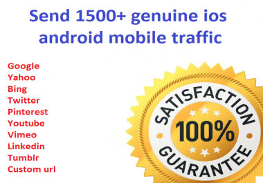 Drive 1500+ Genuine IOS,Blackberry,windows and android mobile traffic