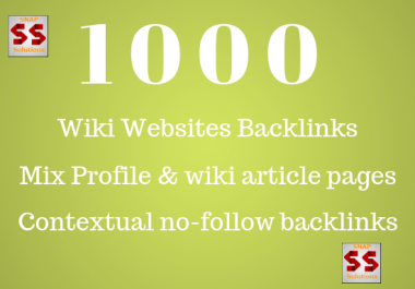 Create 1000 Wiki Backlinks ( Mix Profiles & Articles )