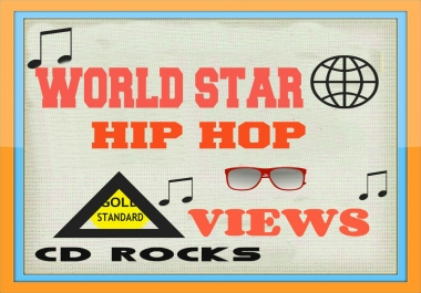 3 MILLION QUALITY VIEWS WORLD STAR HIP HOP VIDEO PROMOTION