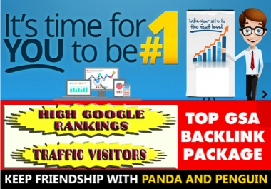 We will create 3000 Verified GSA HIgh Quality Backlinks for Seo Rankings and getting Traffic Visitor