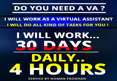 I can work as a Virtual Assistant for one month