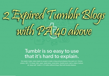 400+ Orders - I will Find and Register one expired tumblr blog with Moz PA40 and above