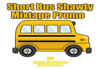 Hip-Hop Mixtape Promo YouTube Upload to ShortBusShawty 100k+ subs channel