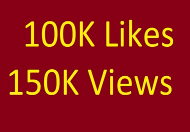 Instant Start 100000 like or 150,000 views Media Video Views or Likes Marketing within 48 hours