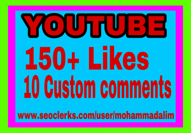 Instant provide 150 youtube likes and 10 youtube comments