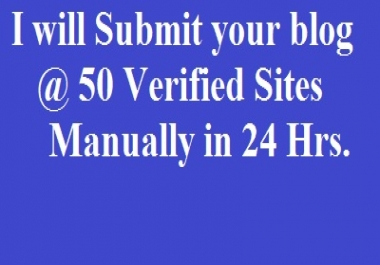 Submit your site at 50 Verified Sites Manually in 24 Hours