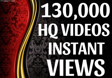 SUPER INSTANT 130000+ HQ WorldWide VIEWS FOR SOCIAL MEDIA POST
