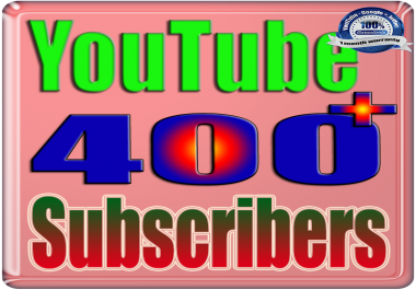 Add for You 400+ Real Subscribers YouTube & Follows Safe & Non Drop