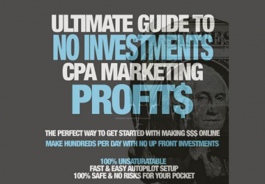 Ultimate Guide To No Investments CPA Marketing Profits