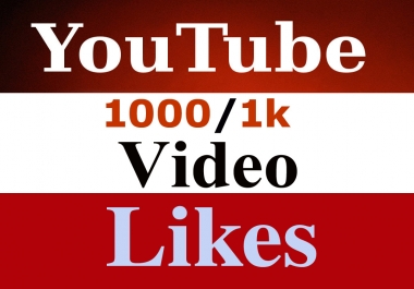 Get 1200 Real Youtube video likes very fast within 24 -36 hrs