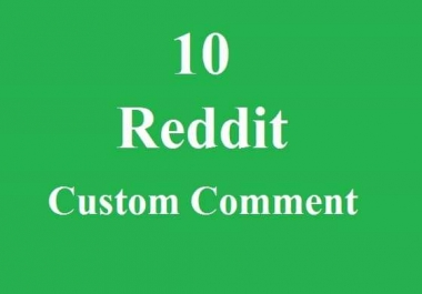 10 Reddit customs comment very fast