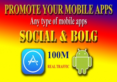 I can promote your Mobile Apps in my social and blog site