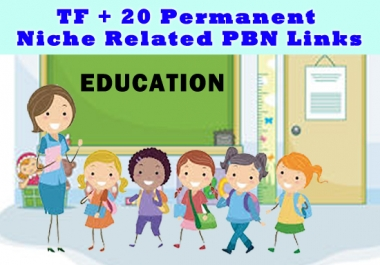 High TF+20 Permanent Education Niche Related PBN Links