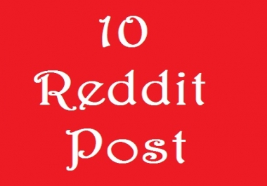 Real 10 Reddit Post On Your Link with Different SubReddit