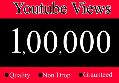 100K or 100000 YouTube Views with 100 Likes Or 1 Lakh Youtube Video Views