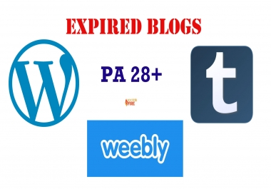 Get 5 Weebly, 5 Wordpress, and 5 Tumblr Expired Blogs PA 28 Plus