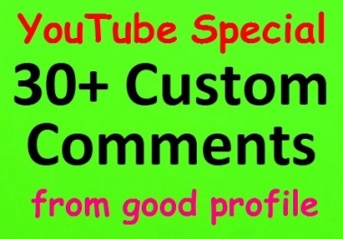 30+ YouTube Custom Comments with Profile picture & 30 Likees bonus