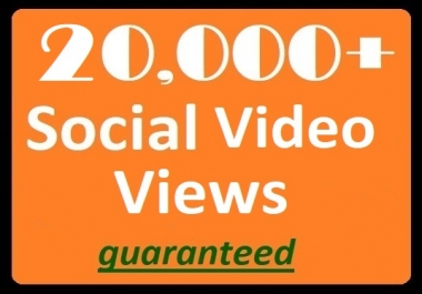 20,000+ Social Views to posted videos High-quality Promotion Best price