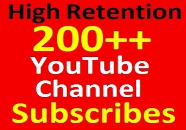 Never Drop, 200+ YouTube Channel Subscribers Real and Safty Guaranteed