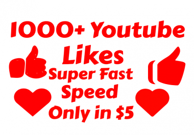 add 1000+ Real and Instant Youtube Likes