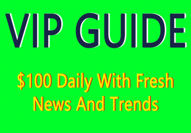 [VIP GUIDE] How To Make $100 Daily With Fresh News And Trends