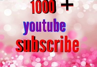 1000+ YouTube Subscribers non drop or 250 You tube Custom Comments