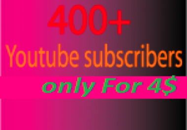 400+ real Youtube subscribers for your video only for