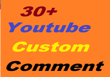 30+ Youtube Custom Comment Or 60 Youtube Subscribers Or 120 Youtube likes
